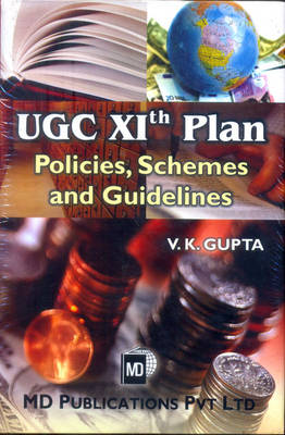 UGC Xith Plan: Policies, Schemes and Guidelines (Hardback)