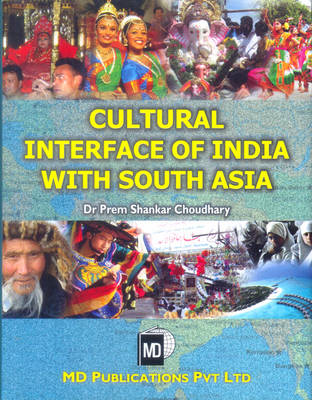 Cultural Interface of India with South Asia (Hardback)
