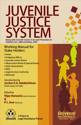 Juvenile Justice System: Along with Juvenile Justice (care and Protection of Children) Act, 2000 and Rules, 2007 (Paperback)