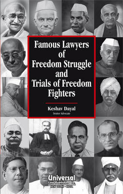 Famous Lawyers of Freedom Struggle and Trials of Freedom Fighters (Hardback)