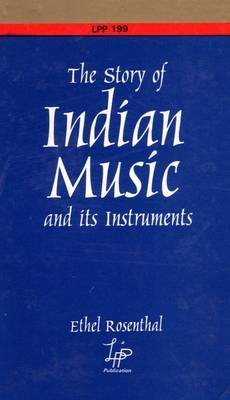 The Story of Indian Music and Its Instruments (Paperback)