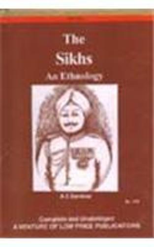 The Sikhs: An Ethnology (Hardback)