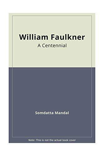 William Faulkner: A Centennial Tribute (Hardback)