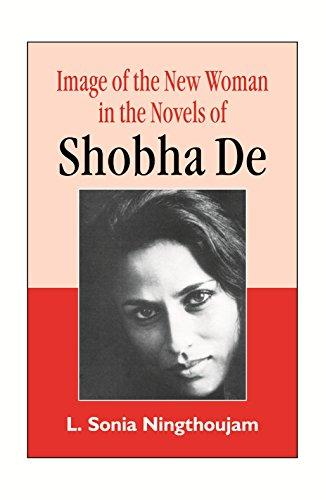 Sonia: Image of the New Woman in the Novels of Shobha De (Hardback)