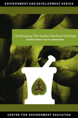 Challenging the Indian Medical Heritage (Paperback)