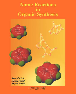 Name Reactions in Organic Synthesis (Paperback)