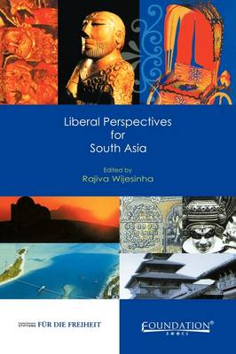 Liberal Perspectives for South Asia India Edition (Paperback)