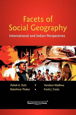 Facets of Social Geography: International and Indian Perspectives (Paperback)