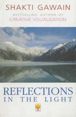 Reflections in the Light: Daily Thoughts and Affirmations (Paperback)