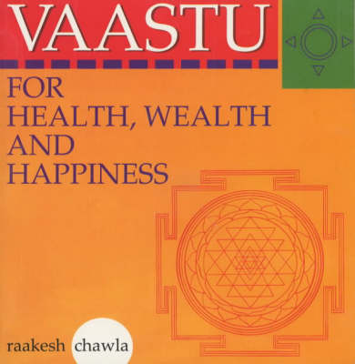 Vaastu for Health, Wealth and Happiness (Paperback)