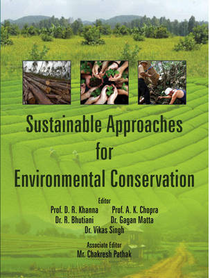 Sustainable Approaches for Environmental Conservation (Hardback)