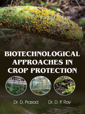 Biotechnological Approaches in Crop Protection (Hardback)