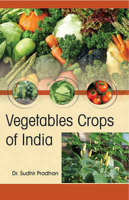 Vegetables Crops of India (Hardback)