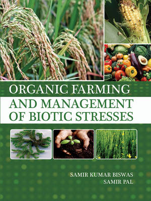Organic Farming and Management of Biotic Stresses (Hardback)