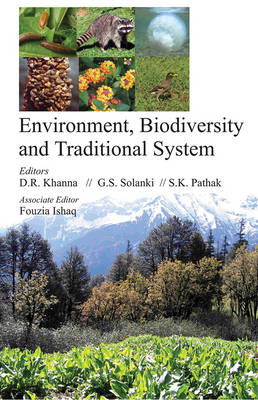 Environment Biodiversity and Traditional System (Hardback)