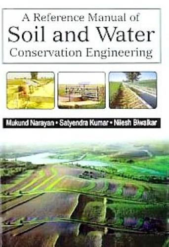 Reference Manual of Soil and Water Conservation Engineering (Hardback)