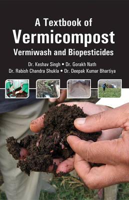 Textbook of Vermicompost: Vermiwash and Biopesticides (Hardback)
