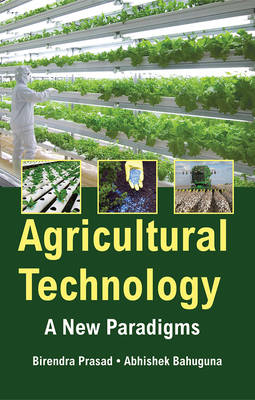 Agricultural Technology: a New Paradigms (Hardback)