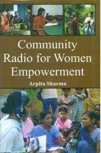 Community Radio for Women Empowerment (Hardback)