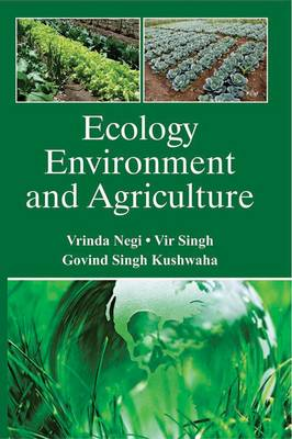 Ecology Environment and Agriculture (Hardback)