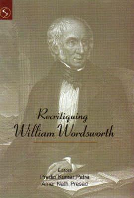 Recritiquing William Wordsworth (Hardback)