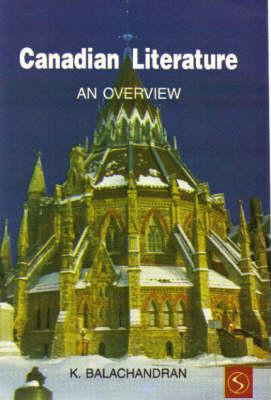 Canadian Literature: Overview (Hardback)