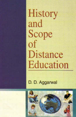 History and Scope of Distance Education (Hardback)