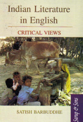 Indian Literature in English: Critical Views (Hardback)