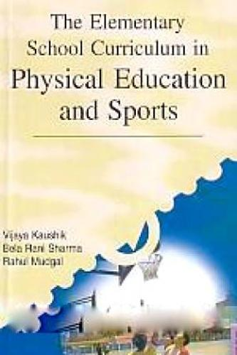 The Elementary School Curriculum in Physical Education and Sports (Hardback)