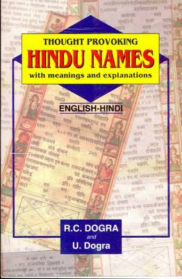 Thought Provoking Hindu Names with Meanings and Explanation in English and Translation into Hindi (Paperback)