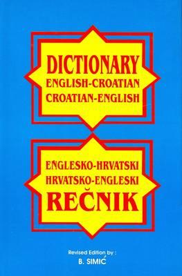 English-Croatian and Croatian-English Dictionary (Hardback)