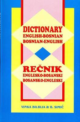 English-Bosnian and Bosnian-English Dictionary (Hardback)