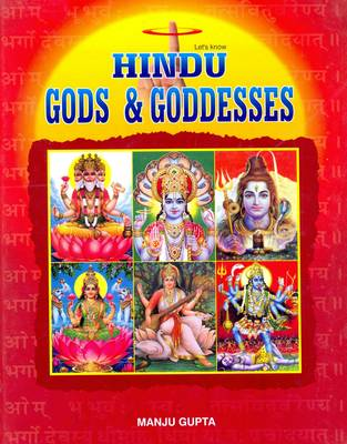 Let's Know Hindu Gods and Goddesses (Hardback)
