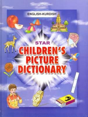 Star Children's Picture Dictionary: English-Kurdish (Sorani) - Script and Roman - Classified (Hardback)