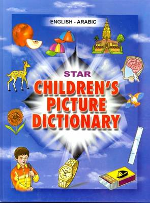 Star Children's Picture Dictionary: English-Arabic (Hardback)