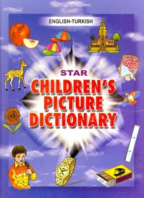 Star Children's Picture Dictionary: English-Turkish - Classified (Hardback)