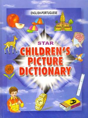 Star Children's Picture Dictionary: English-Portuguese - Classified (Hardback)