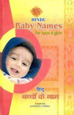 Hindu Baby Names: 2100 Beautiful Names for Boys and Girls - Roman-Hindi-English (Hardback)