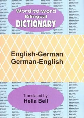 Word-to-word Bilingual Dictionary: English-German & German-English (Hardback)