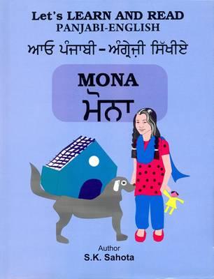 Mona: Let's Learn and Read Punjabi and English (Hardback)
