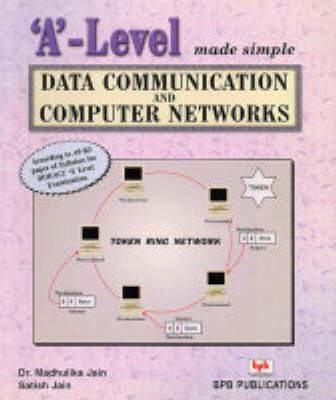 A-Level Made Simple: Data Communication and Computer Networks (Paperback)