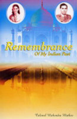 Remembrance of My Indian Past (Paperback)
