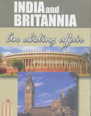 India and Britannia: An Abiding Affair (Paperback)