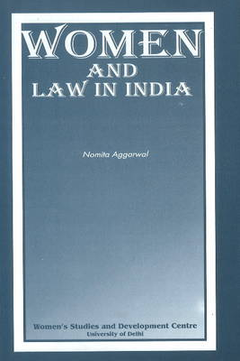 Women & Law in India (Paperback)
