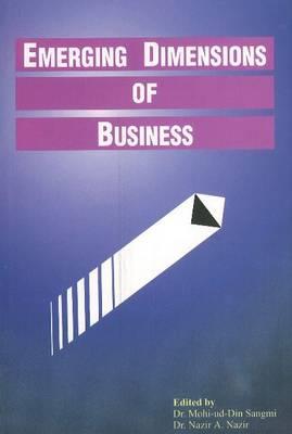 Emerging Dimensions of Business (Hardback)