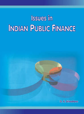 Issues in Indian Public Finance (Hardback)