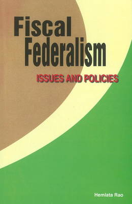 Fiscal Federalism: Issues & Policies (Hardback)
