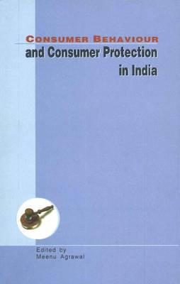 Consumer Behaviour & Consumer Protection in India (Hardback)