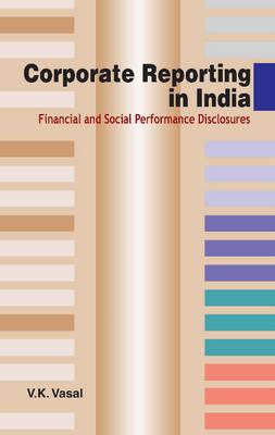 Corporate Reporting in India: Financial & Social Performance Disclosures (Hardback)