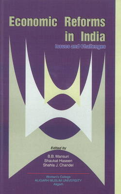 Economic Reforms in India: Issues & Challenges (Hardback)